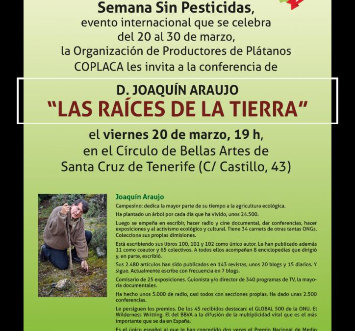 Conferencia «Las Raíces de la Tierra» a cargo de Joaquín Araujo