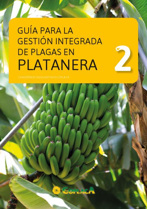Cuaderno Divulgativo 2: Guía para la gestión integrada de plagas en Platanera