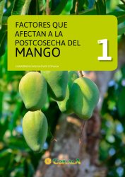 Cuaderno Divulgativo 1: Factores que afectan a la postcosecha del mango